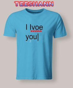 Tshirts I Love You