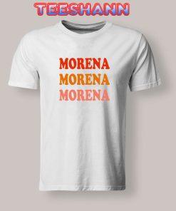 Tshirts morena morena morena