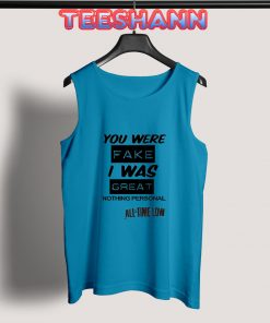 Tank Top all time low quote