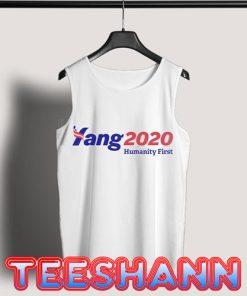 Tank Top Yang 2020 Humanity First