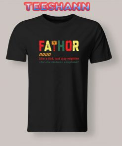Father Days Gift T-Shirt