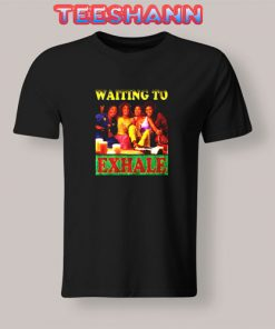 Vintage Waiting To Exhale T-Shirt