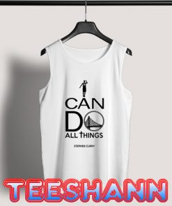 I Can Do All Things Tank Top Stephen Curry Quote Size S - 3XL
