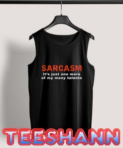 Sarcasm Funny Quotes Tank Top Ladies Tee Size S - 3XL