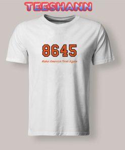 8645 Make America Think Again T-Shirt Unisex Adult Size S - 3XL