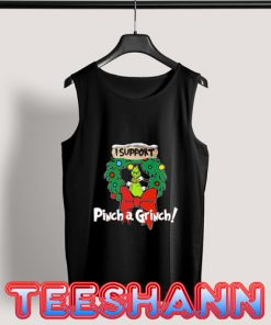Pinch A Grinch Christmas Tank Top Adult Size S - 3XL