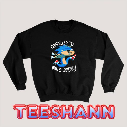 Sonic-Compelled-To-Move-Quickly-Sweatshirt